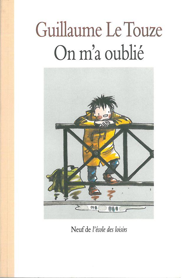 On M U2019a Oubli U00e9 De Guillaume Le Touze  Grand
