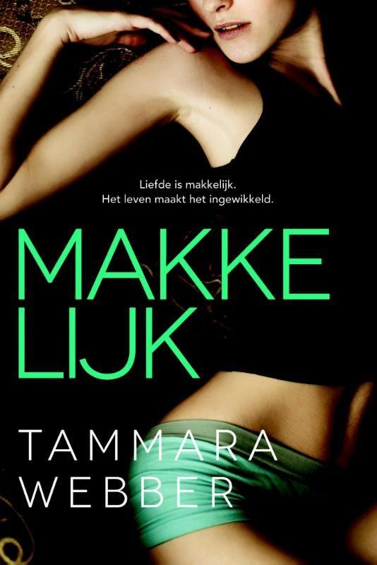 Vandaag is de officiële kick-off van de Chicklit.nl Leesclub met de New Adult roman Makkelijk. De komende drie weken zal dit boek door de Leesclub besproken worden op het forum. Lees het boek en klets gezellig met ons mee!