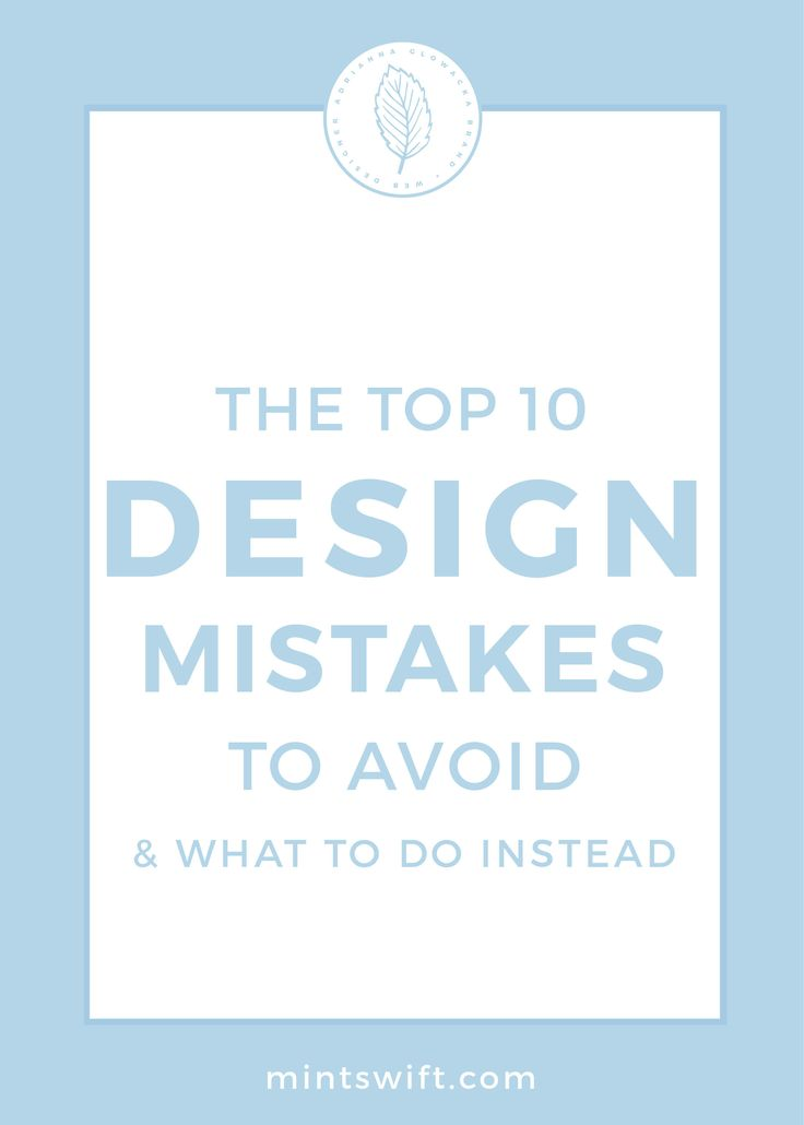 Graphic design mistakes | Blog mistakes | Top Design mistakes| Logo mistakes | Web design mistakes | Design mistakes to avoid and what to do instead | MintSwift| Adrianna Glowacka | MintSwift Design
