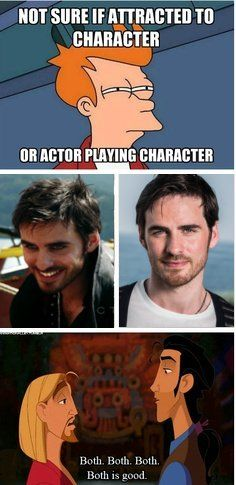 "Captain Hook, ""Once upon a TIme""; this fits my conundrum with the Peeta Mellark/Josh Hutcherson. . . ."