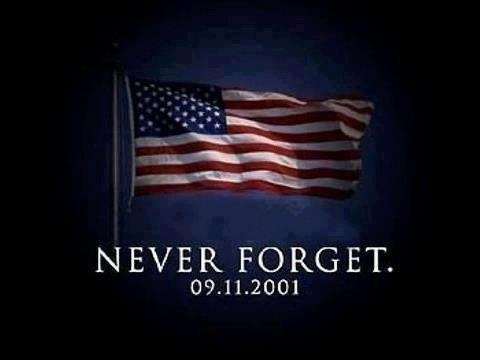 """In honor and memory of those who lost their lives in the traggic events on 9/11/2001. May we all renew our pledge to """"Never Forget""""."""