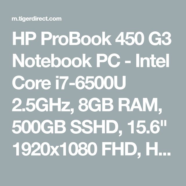 "HP ProBook 450 G3 Notebook PC - Intel Core i7-6500U 2.5GHz, 8GB RAM, 500GB SSHD, 15.6"" 1920x1080 FHD, HD Graphics 520, DVDRW, Win 7 Pro 64-bit (includes Win 10 Pro 64-bit License) - W0S82UT#ABA"