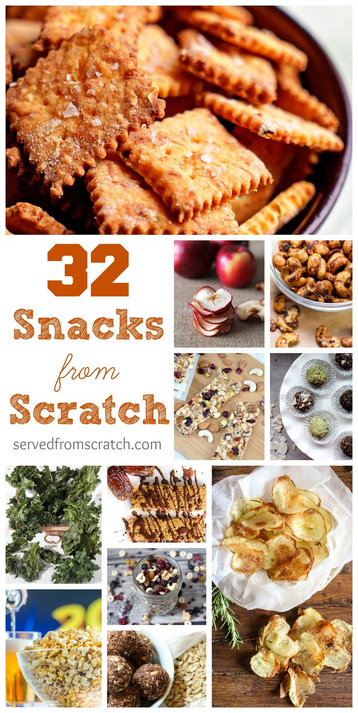 32 Snacks From Scratch! From chips to crackers to granola bars and energy bites! Skip the snack aisle and make your own!