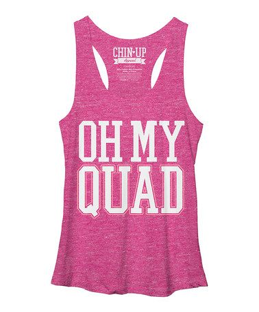 Another great find on #zulily! Pink Heather 'Oh My Quad' Racerback Tank #zulilyfinds