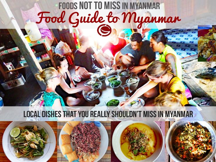 The best local foods to try in Myanmar. Travel tips for finding real local food and Burmese recipe inspiration