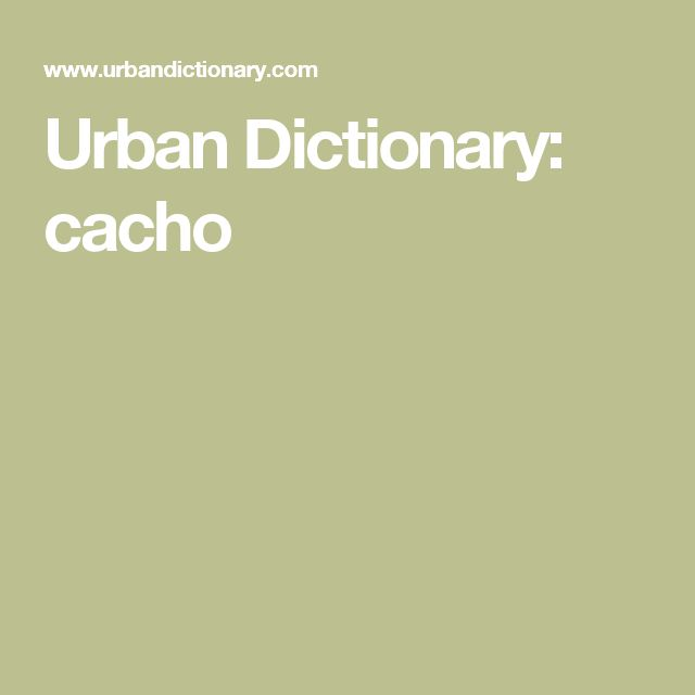 Urban Dictionary: cacho