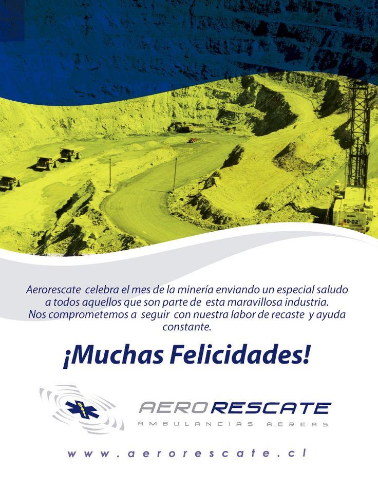 Aerorescate les desea un Feliz Mes de la Minería!!