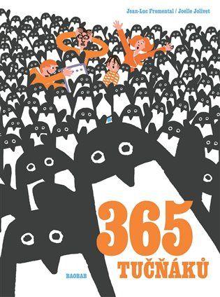 365 tučňáků - Jean-Luc Fromental | Kosmas.cz - internetové knihkupectví