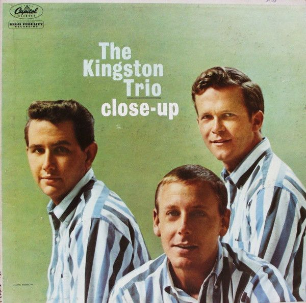 The Kingston Trio Close Up At Discogs