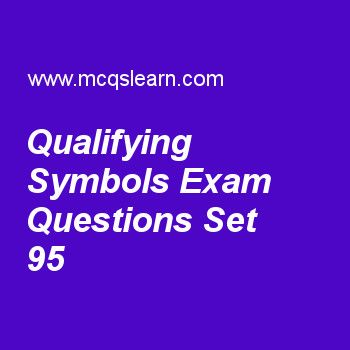 Practice test on qualifying symbols, DLD quiz 95 online. Practice digital logic design exam's questions and answers to learn qualifying symbols test with answers. Practice online quiz to test knowledge on qualifying symbols, shift registers, combinational logics analysis procedure, clocked sequential circuits analysis, circuits with latches worksheets. Free qualifying symbols test has multiple choice questions as arithmetic logic unit is represented by qualifying symbol of, answers key...