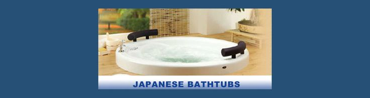 Japanese Bath Tubs Toronto | Bath Emporium