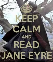This is my advice! Whenever you think your life is hard or strange: read Jane Eyre and you will feel better.