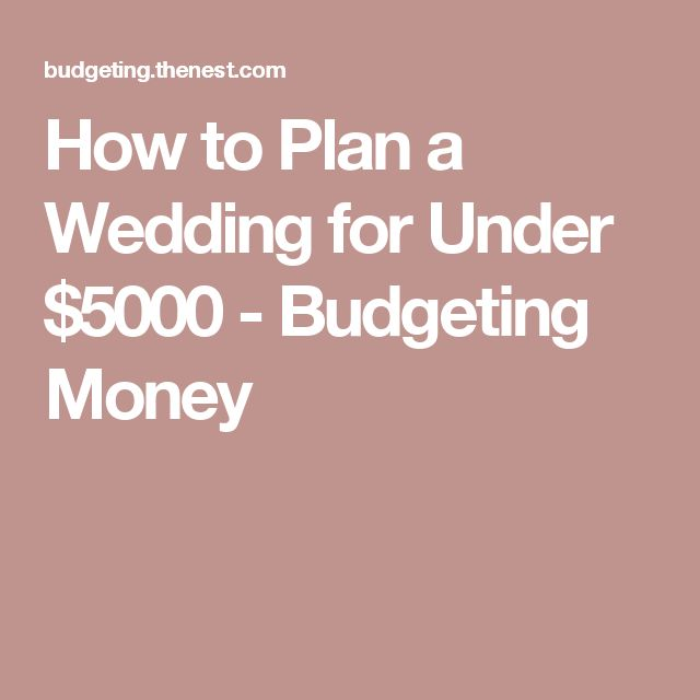 Best 25 weddings under 5000 ideas on pinterest diy wedding for how to plan a wedding for under 5000 junglespirit Choice Image