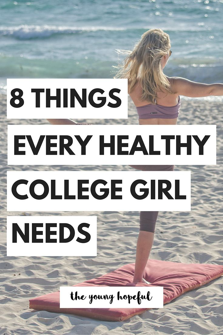 Every healthy college girl needs these things in her dorm room!