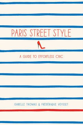 Paris Street StyleA Guide to Effortless Chic