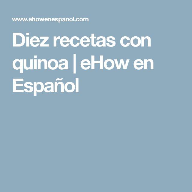 Diez recetas con quinoa | eHow en Español