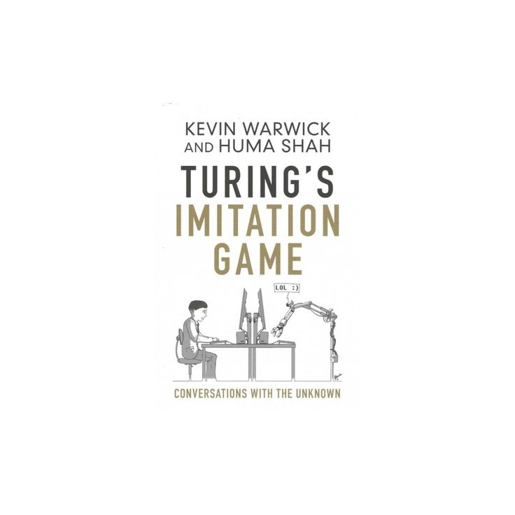 Turing's Imitation Game : Conversations With the Unknown (Hardcover) (Kevin Warwick & Huma Shah)