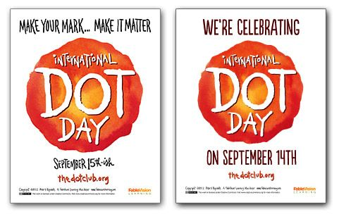 Free Dot Day Posters - and lots of other Int'l Dot goodies - as well as a treasure trove of tools to keep the creativity flowing all year long... in schools, homes, communities.