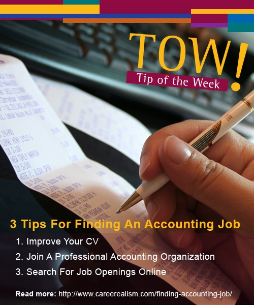 There Are A Few Things You Can Do To Make The Task Of Finding An Accounting  Job An Easier One.