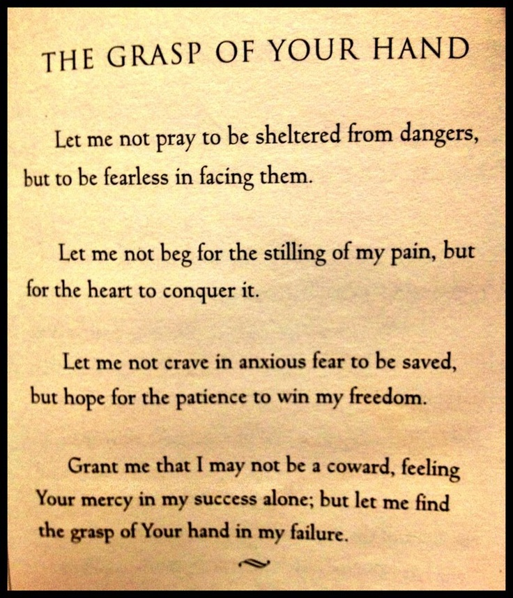 """The Grasp of Your Hand""   -Rabindranath Tagore #poem #pray #God"