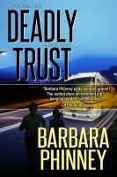 Deadly Trust (Inspirational Romantic Suspense), an ebook by Barbara Phinney at Smashwords