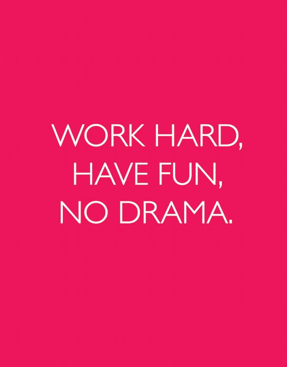 inspirational print quote work hard have fun by
