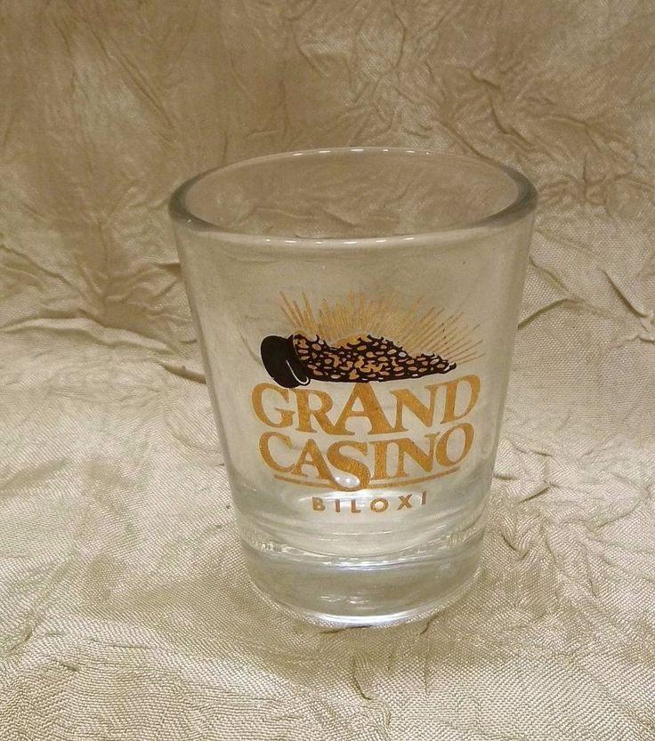 Grand Casino Shot Glass Biloxi Mississippi Hotel & Casino CLOSED
