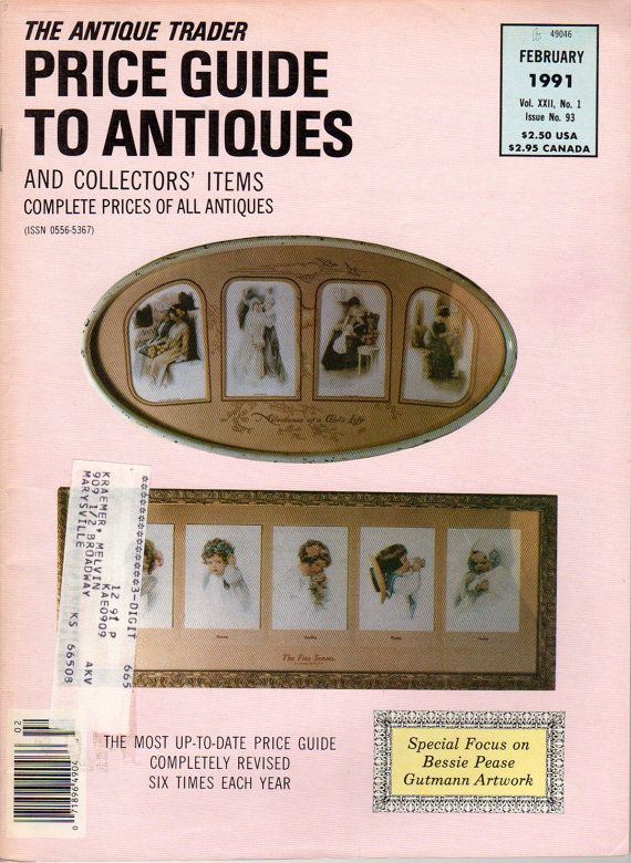 """""""The Antique Trader Price Guide To Antiques and Collector's Items"""", complete prices of all antiques, February, 1991, Vol. XXII, No.1, issue 93.  This issue advertises a special focus on Bessie Pease Gutmann's artwork."""