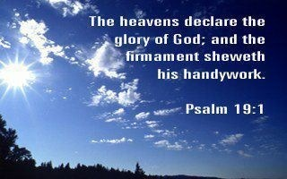 The heavens speak that God is real and everything shouts of His handiwork!