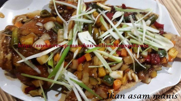 IKAN ASAM MANIS  Ini dia resepnya http://aneka-resep-masakan-online.blogspot.co.id/2015/12/resep-ikan-asam-manis.html