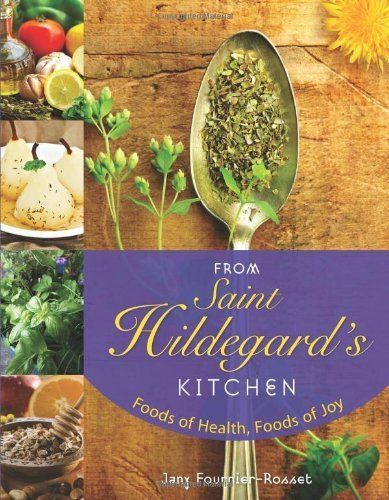 Hildegard of Bingen Icon | From Saint Hildegard's Kitchen: Foods of Health, Foods of Joy by Jany ...