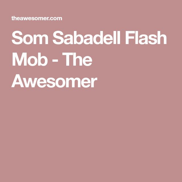 Som Sabadell Flash Mob - The Awesomer