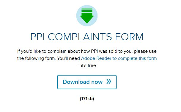 confident that you had ppi please complete the complaints claimed for miss sold payment protection insurance