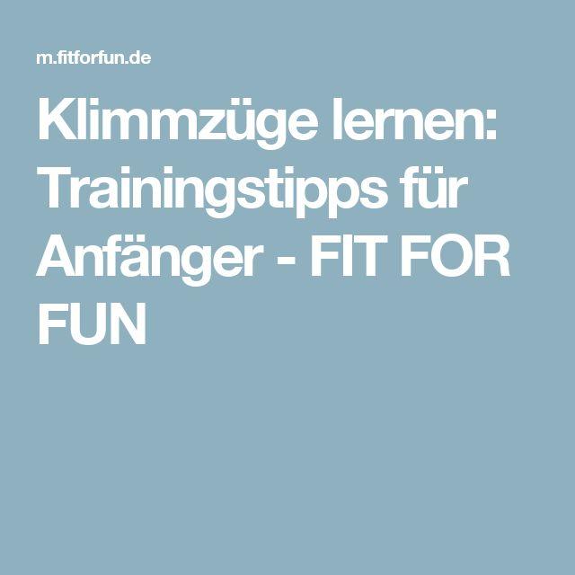 Klimmzüge lernen:  Trainingstipps für Anfänger - FIT FOR FUN