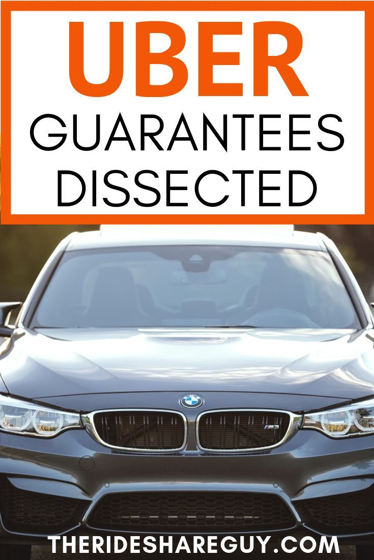 Uber Guarantees Dissected  Are you an Uber driver? Wonder