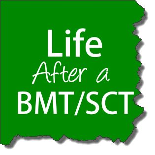 Life After a Bone Marrow / Stem Cell Transplant - Tips From a Survivor