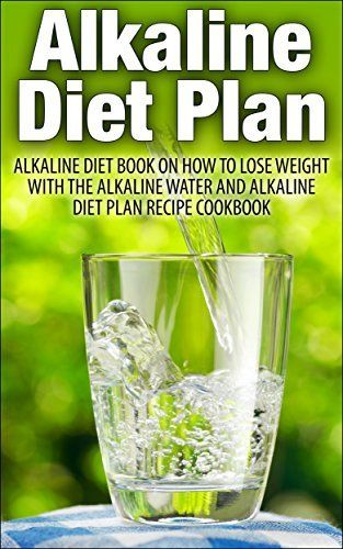 Alkaline Diet Plan: Alkaline Diet Book on How to Lose Weight with the Alkaline Water and Alkaline Diet Plan ( Recipe Cookbook Over 100 Alkaline Recipe) ... for weight loss, weight loss, Sugar detox) by Alex Rues, http://www.amazon.com/dp/B00LQ99JPG/ref=cm_sw_r_pi_dp_IcP3tb03VG1S4