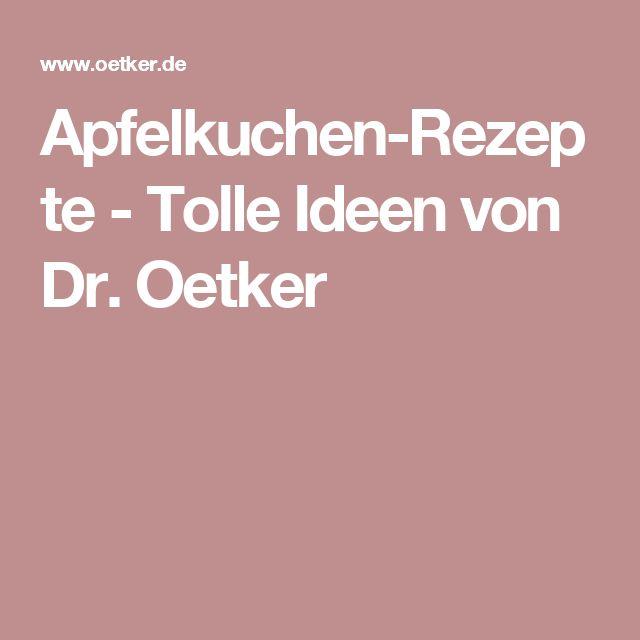 Apfelkuchen-Rezepte - Tolle Ideen von Dr. Oetker
