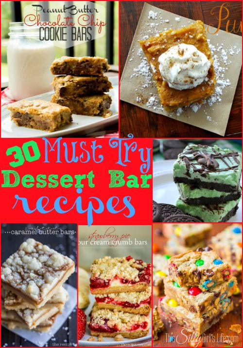 30 Must Try Dessert Bar Recipes {The Weekly Round UP} from http://ThisSillyGirlsLife.com
