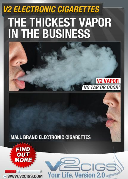 V2 Cigs - The THICKEST VAPOR in the business!