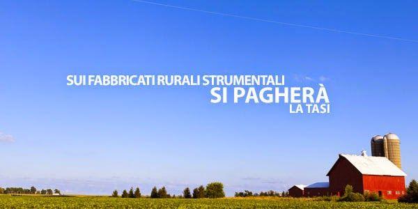 LA NUOVA POLITICA AGRICOLA COMUNITARIA 2014-2020: IL FABBRICATO RURALE PAGA LA TASI