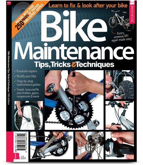 Order the Latest Edition of Bike Maintenance Tips, Tricks, & Techniques (5th Edition) at My Favourite Magazines:
