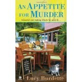 An Appetite For Murder: A Key West Food Critic Mystery (Mass Market Paperback)By Lucy Burdette