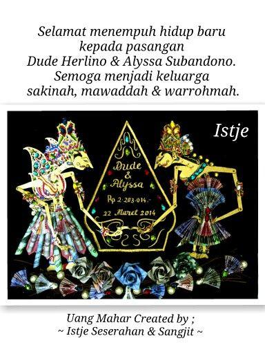 Uang Mahar pasangan Dude Herlino & Alyssa Subandono by Iatje Seserahan