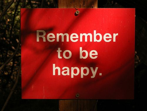 Remember to be happyRemember This, Favorite Things, Quotes, Red Signs, Wisdom, Inspiration Things, Beautiful Words, Things Red, Happy Red