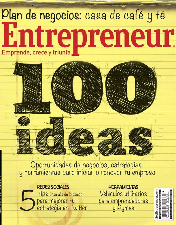 En nuestra edición de septiembre te presentamos 100 ideas de negocios originales, así como estrategias y herramientas para iniciar o renovar tu empresa. Entrepreneur es la revista de negocios más vendida en México, ¡cómprala ya! (también está disponible la versión para iPad).