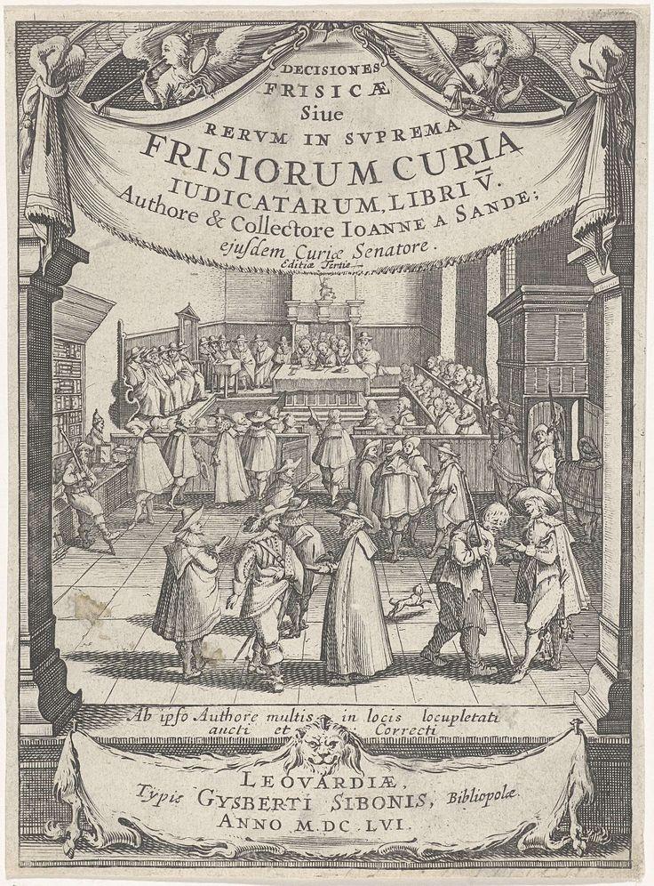 J. Hermans | Interieur van een rechtbank, J. Hermans, Gysberti Sibonis, van den Sande Johan, 1656 | Vele mannelijke figuren in een interieur van een rechtbank. Aan weerszijden van de voorstelling twee zuilen met daarboven de titel. Boven de titel twee engelen met de attributen van de waarheid en de rechtvaardigheid: een spiegel, respectievelijk een weegschaal en een zwaard. Onder de voorstelling een gespreide leeuwenhuid met daarop het impressum.
