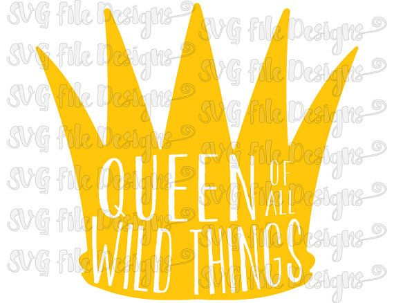 Where The Wild Things Are Queen Of All Wild Things Crown Cutting File / Clipart in Svg, Eps, Dxf, Png, and Jpeg for Cricut & Silhouette