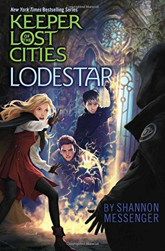 Lodestar (Keeper of the Lost Cities) by Shannon Messenger