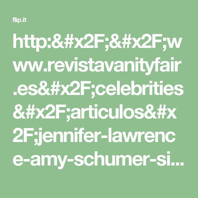 http://www.revistavanityfair.es/celebrities/articulos/jennifer-lawrence-amy-schumer-siguen-siendo-amigas/25001